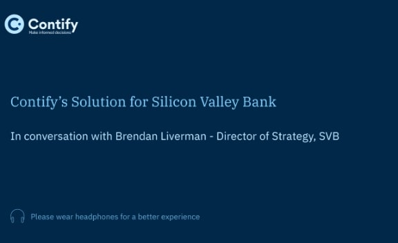 Series 3: Contify's Solution for Silicon Valley Bank